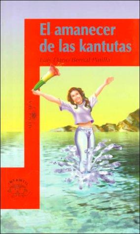 El Amanecer de Las Kantutas (Serie Narajna) (Spanish Edition): Pinilla, Luis Dario Bernal, Bernal ...