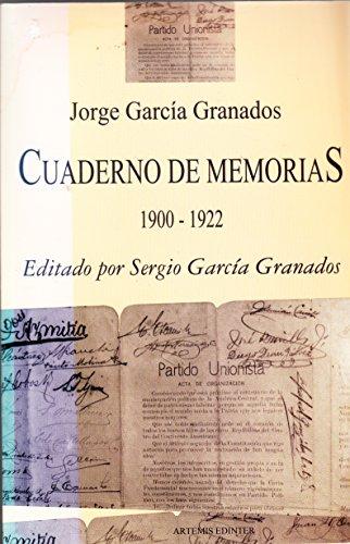 CUADERNO DE MEMORIAS: Granados, Jorge Garcia