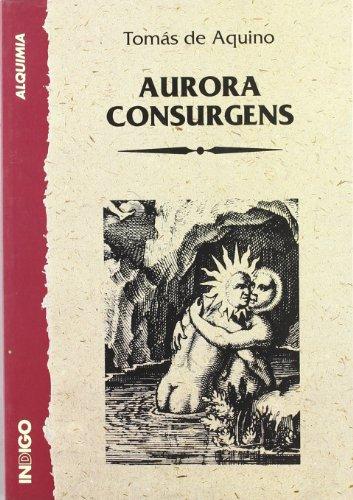 9788489768031: Aurora consurgens. santo Tomás deaquino