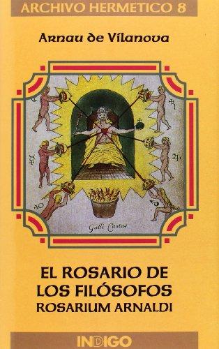 9788489768062: El rosario de los filósofos : rosarium Arnaldi