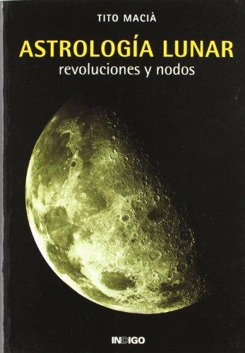 9788489768093: Astrologia lunar - revoluciones y nodos