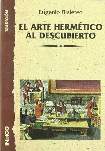 9788489768161: El arte hermetico al descubierto
