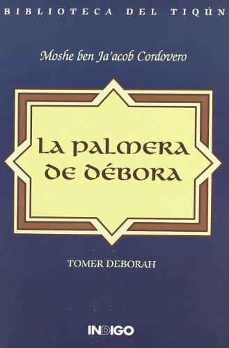 9788489768314: La Palmera de Debora (Spanish Edition)
