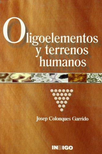 9788489768529: Oligoelemento y Terrenos Humanos (Spanish Edition)