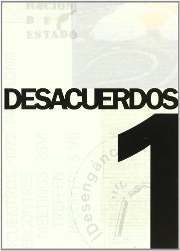 9788489771086: Desacuerdos 1: Sobre Arte, Politicas y Espera Publica en el Estado Espanol