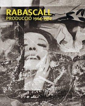 RABASCALL (CAT-CAST) (MUSEU D'ART CONTEMPORANI DE BARCELO): JOAN RABASCALL; Joana