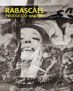 Joan Rabascall Production 1964-1982: RABASCALL, Joan; MARI,