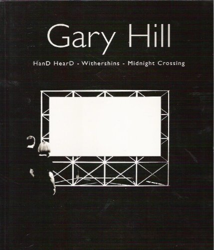 9788489771864: Gary Hill: HanD HearD - Withershins - Midnight Crossing