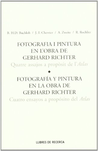 9788489771901: Photography and Painting in the Work of Gerhard Richter: Four Essays on Atlas