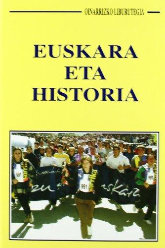 9788489772465: Euskara Eta Historia (Oinarrizko Liburutegia)