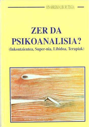 9788489772823: Zer Da Psikoanalisia? (Oinarrizko Liburutegia)