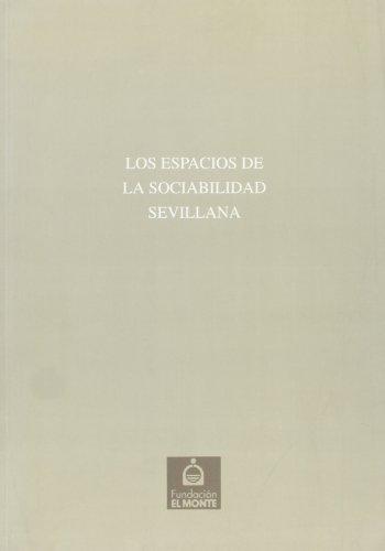 9788489777323: ESPACIOS DE LA SOCIABILIDAD SEVILLANA,LOS Nº20