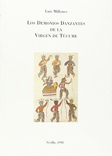 9788489777491: Los demonios danzantes de la virgen de Túcume