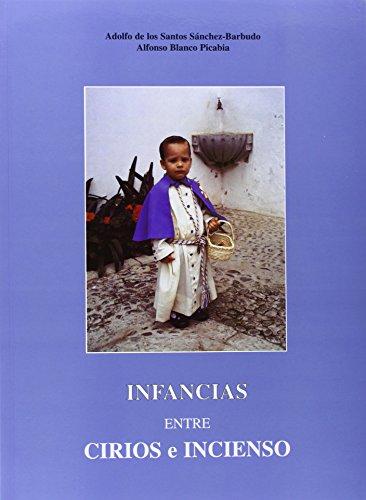 9788489777620: Infancias entre cirios e incienso
