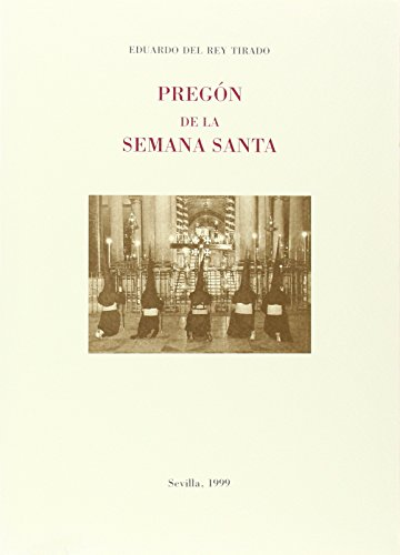 9788489777637: PREGON DE SEMANA SANTA SEVILLANA 1999