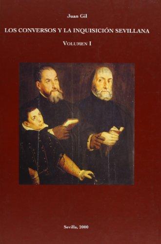 9788489777941: Los Conversos Y La Inquisicion Sevillana