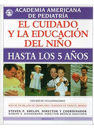 EL CUIDADO Y LA EDUCACION DEL NIÑO: ACADEMIA AMERICANA DE PEDIATRÍA