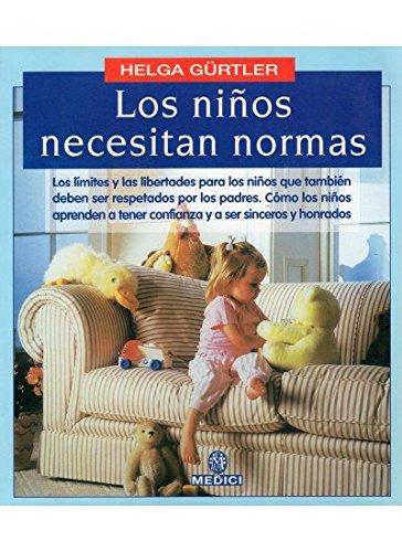 9788489778207: LOS NIÑOS NECESITAN NORMAS (NIÑOS Y ADOLESCENTES)