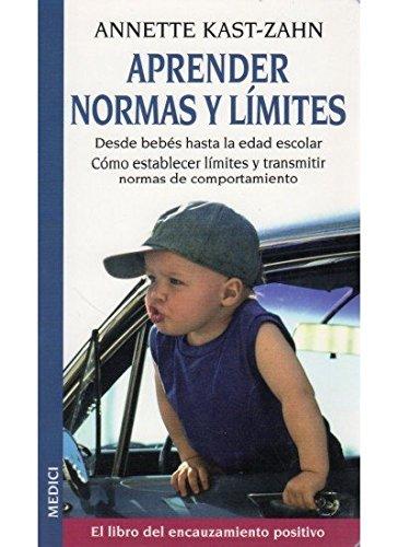 9788489778665: Aprender normas y límites : el libro del encauzamiento positivo