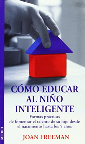 9788489778832: COMO EDUCAR AL NIÑO INTELIGENTE (NIÑOS Y ADOLESCENTES)
