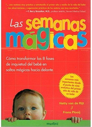 9788489778894: LAS SEMANAS MAGICAS (MADRE Y BEBÉ)
