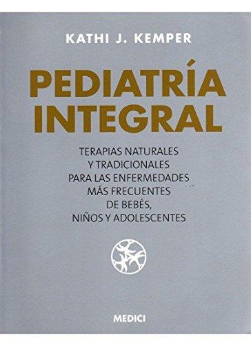 9788489778900: PEDIATRIA INTEGRAL (NIÑOS Y ADOLESCENTES)