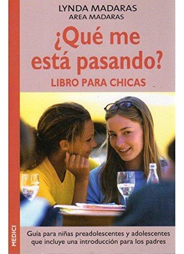 9788489778986: ¿Qué me está pasando? : libro para chicas