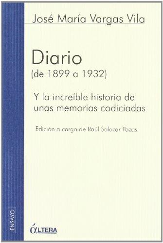Diario - de 1899 a 1932 (Spanish: Vargas Vila, Jose