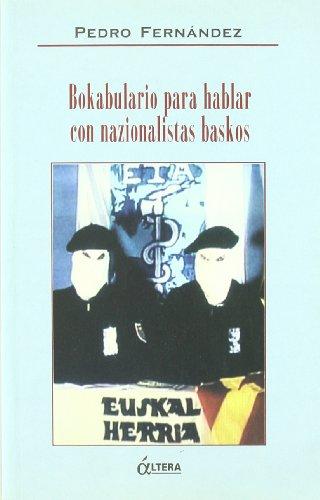 9788489779532: Bokabulario para hablar con nazionalistas baskos