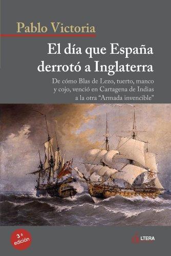 9788489779686: El Día Que España Derrotó Inglaterra