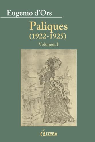9788489779778: Paliques (1922-1925): Volumen I (Spanish Edition)