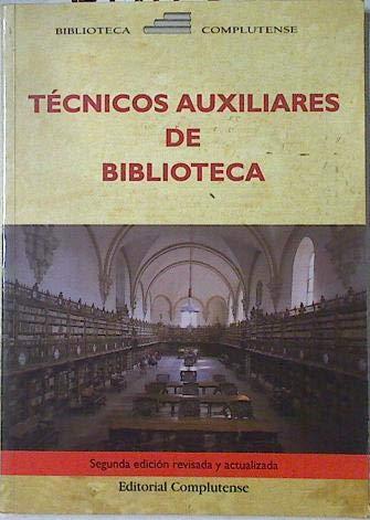 9788489784031: t_eacute_cnicos_auxiliares_de_biblioteca