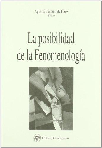 9788489784222: Posibilidad de la fenomenología, La (Philosophica Complutense)