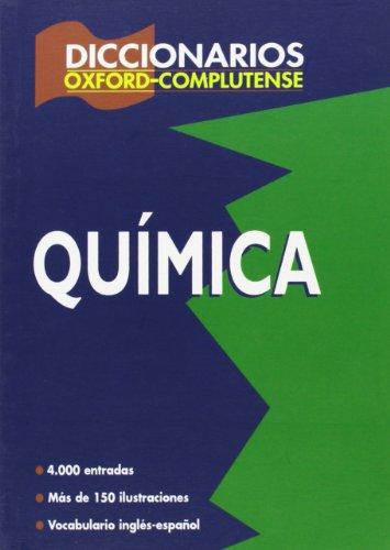 9788489784727: Diccionario de química (Diccionarios Oxford/Complutense)
