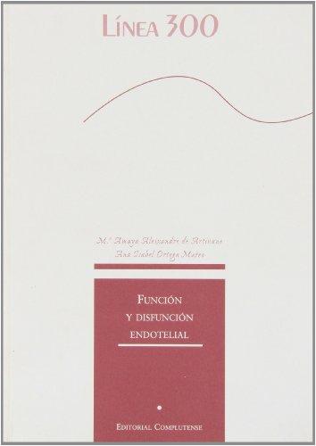 9788489784987: Función y disfunción endotelial (Línea 300)