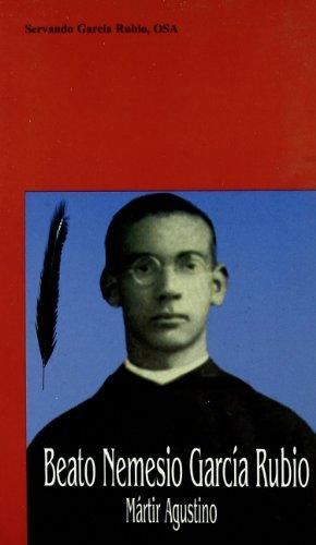 9788489788701: Beato Nemesio Garcia Rubio. Martir Agustino. (Coleccion Testigos de Cristo Nº 1)