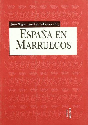 9788489790384: España en Marruecos (1912-1956): Discursos geográficos e intervención territorial (Alfa)