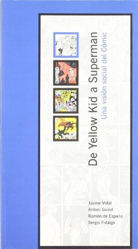 9788489790407: De Yellow Kid a Superman: Una visión social del cómic (Varia)