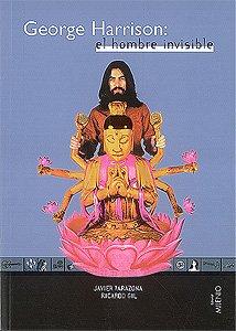9788489790476: George Harrison: El hombre invisible (Colección Música) (Spanish Edition)