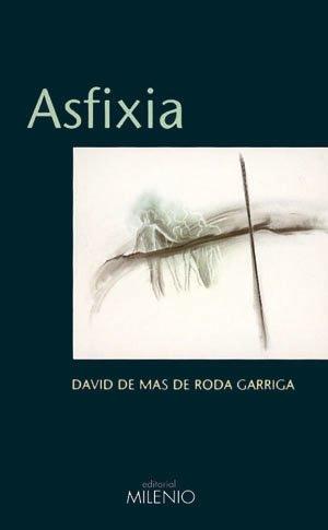 9788489790643: Asfixia (Spanish Edition)