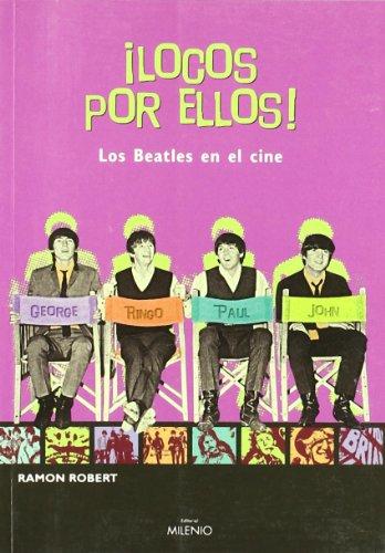 Locos por ellos! Los Beatles en el: Robert Vilaseca, Ramon
