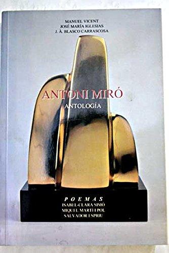 9788489792159: ANTONI MIRO - ANTOLOGIA