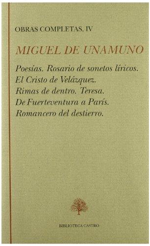 Obras Completas TOMO IV. Poesía I: Poesías;: Unamuno, Miguel de;