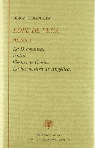 Poesía TOMO I. La Dragontea; Isidro; Fiestas: Vega, Felix Lope