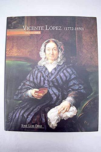9788489796010: Vicente López: Vida y obra