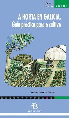 9788489803299: A horta en Galicia. Guía práctica para o cultivo (Baía Verde)
