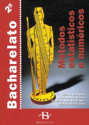 Metodos estatisticos e numericos 2bach: Cao Abad, Ricardo