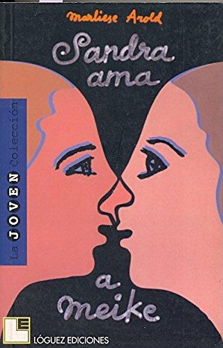 9788489804012: Sandra Ama a Meike (Spanish Edition)