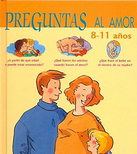 9788489804197: Preguntas al amor, 8-11 años