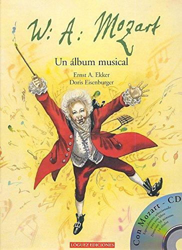 W. A. Mozart + Cd: Ekker, Ernst A.
